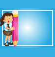 frame design with girl and giant pencil vector image vector image