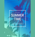 summertime poster background with palm trees vector image
