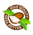 grunge rubber stamp high quality shea vector image vector image