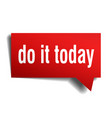 do it today red 3d speech bubble vector image vector image