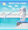 merlion park singapore vector image