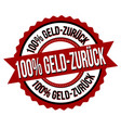 100 money back on german language label or sticker vector image
