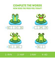 complete words how does frog feel today vector image vector image