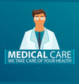 poster with doctor medical care medical gown vector image