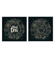 set with lettering black tea vintage vector image vector image