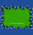casino chips on a green background top view of bl vector image vector image