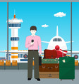 european man with luggage at the airport vector image vector image