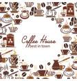 coffee drink or beverage menu frame of cafe design vector image