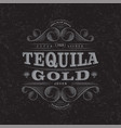 tequila gold scratch label packaging curl decor vector image vector image