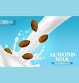 almond milk realistic splash milk pouring vector image vector image