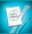 back to school design with pen ruler and notebook vector image vector image