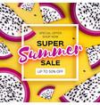 exotic dragon fruit super summer sale banner in vector image