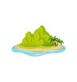 tropical island surrounded by water green vector image vector image