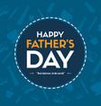 father day greeting card background blue vector image vector image