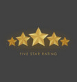 five golden rating star in gray black background vector image vector image
