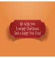 Merry Christmas and happy New Year greeting Label vector image