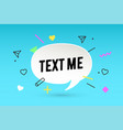 text me paper bubble cloud talk and message text vector image