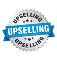 upselling round isolated silver badge vector image vector image