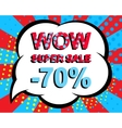 Sale poster with WOW SUPER SALE MINUS 70 PERCENT vector image vector image