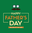 father day eyeglasses design greeting card vector image vector image