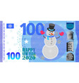 fictional banknote with a fluffy snowman 2020 vector image vector image