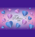 happy father day papercut balloon poster vector image