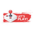 joystick gamepad on grunge background lets play vector image