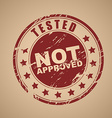 Old round stamp is not approved vector image vector image