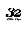thirty two little pigs - logotype logo vector image