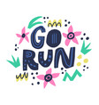 go run hand drawn lettering in floral circle frame vector image