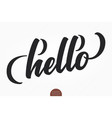 hand drawn lettering hello elegant modern vector image vector image