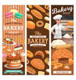 bakery bread and desserts banners vector image vector image