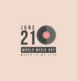 collection stock world music day art vector image