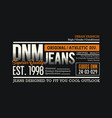 denim jeans typography design for t-shirt vector image vector image
