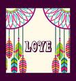 love dream catcher feathers ornament free spirit vector image