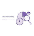 analysis time concept schedule planning management vector image vector image