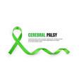green cerebral palsy awareness symbolic ribbon vector image