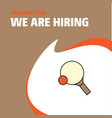 join our team busienss company table tennis vector image