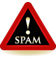 Spam warning sign vector image