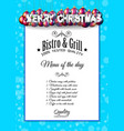 Christmas dinner or lunch restaurant menu template vector image
