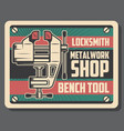 locksmith and metalworking bench vice tool vector image