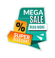mega sale tag super discount promotional flyer vector image