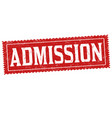 admission sign or stamp vector image vector image