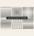 collection of halftone seamless geometric patterns vector image vector image