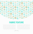 fabric feature concept with thin line icons vector image vector image