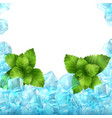 realistic ice cubes and mint vector image vector image
