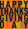 thanksgiving decoration lettering postcard vector image vector image