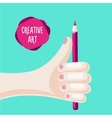 hand is holding a pencil creative and art poster vector image vector image