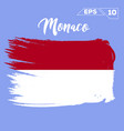 monaco flag brush strokes painted vector image