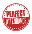perfect attendance grunge rubber stamp vector image vector image
